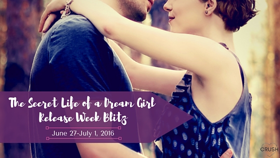 the-secret-life-of-a-dream-girl-release-week-blitz-1