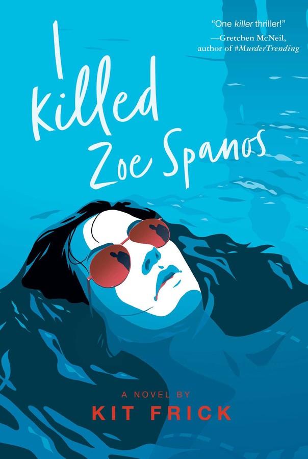 i-killed-zoe-spanos-9781534449701_xlg